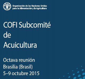 BRASIL – Brasilia acoge reunión del Subcomité de Acuicultura de la FAO